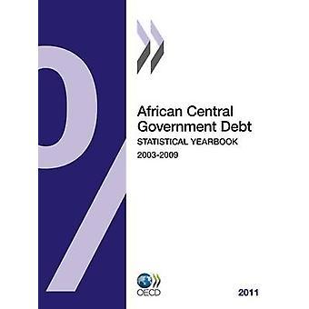 Anuário Estatístico de Governo Central Africano dívida 2011 pela publicação da OCDE