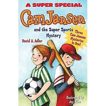 Cam Jansen - The Sports Day Mysteries - A Super Special by David A Adle