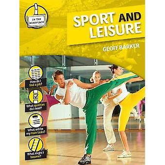 Sport and Leisure by Geoff Barker - 9780237540104 Book