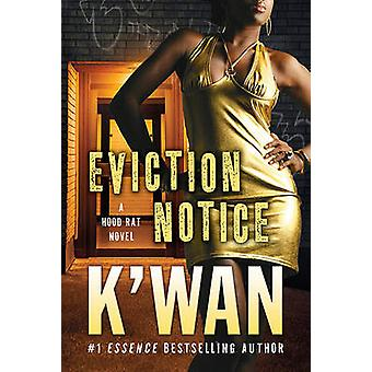 Eviction Notice by K'wan - 9780312536985 Book