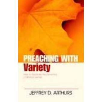 Preaching with Variety - How to Re-Create the Dynamics of Biblical Gen