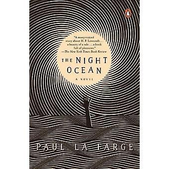 The Night Ocean by Paul La Farge - 9781101981092 Book