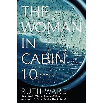 The Woman in Cabin 10 by Ruth Ware - 9781432839932 Book