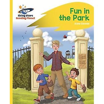 Reading Planet - Fun in the Park - Yellow - Rocket Phonics by Anne Gle