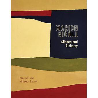 Marion Nicoll - Silence and Alchemy by Ann Davis - Elizabeth Herbert -
