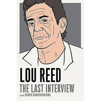 Lou Reed - the Last Interview - And Other Conversations by Lou Reed - 9