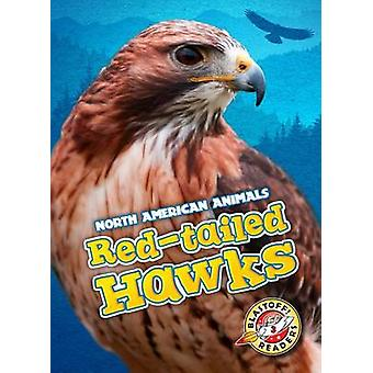 Red-Tailed Hawks by Megan Borgert-Spaniol - 9781626171947 Book
