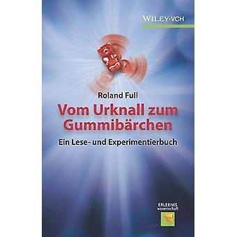 Vom Urknall zum Gummibarchen by Vom Urknall zum Gummibarchen - 978352
