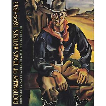 Dictionary of Texas Artists, 1800-1945