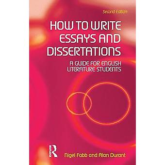 fabb and durant how to write essays and dissertations How to write essays and dissertations by nigel fabb, 9781138169029, available at book depository with free delivery worldwide.