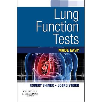 Lung Function Tests Made Easy 1e (Paperback) by Shiner Robert J. Steier Joerg