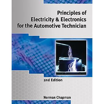 Principles of Electricity & Electronics for the Automotive Technician (Paperback) by Chapman Norm