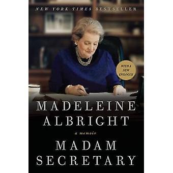 Madam Secretary by Madeleine Albright - 9780062265463 Book