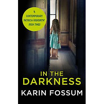 In the Darkness - An Inspector Sejer Novel by Karin Fossum - James And