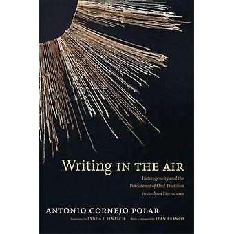 Skrive i luften - heterogenitet og persistens af mundtlige tradi