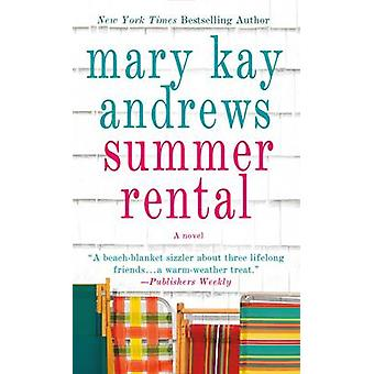 Summer Rental by Mary Kay Andrews - 9781250067289 Book