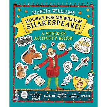 Hurra for hr. William Shakespeare! -En mærkat aktivitet bog af Marcia