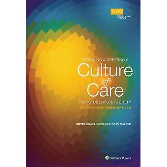 Creating a Culture of Caring - The Chamberlain College of Nursing Mode