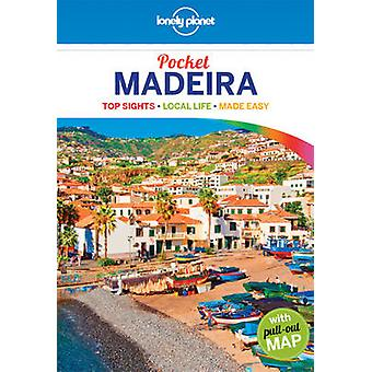 Lonely Planet Pocket Madeira by Lonely Planet - Marc Di Duca - 978174