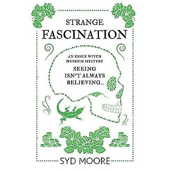 Seltsame Faszination - ein Geheimnis von Essex Witch Museum von Syd Moore - 978