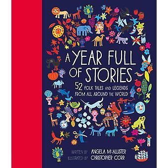 A Year Full of Stories - 52 Folk Tales and Legends from Around the Wor