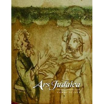 Ars Judaica - revue de l'Art juif Bar-Ilan - Volume 14 par Ars Ju