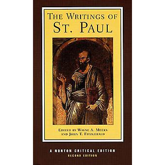 The Writings of St Paul (2nd Revised edition) by Paul Saint - Wayne A