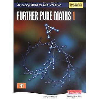 Further Pure Maths 1: Advancing Maths for AQA