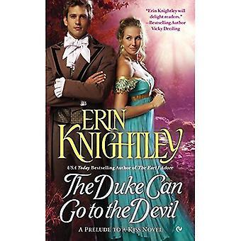 Le duc peut aller au diable: un prélude à un roman de Kiss