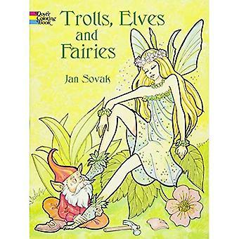Les trolls, elfes et fées Coloring Book (Archives picturales de Douvres)