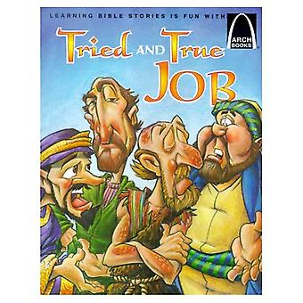Tried and True Job: The Book of Job for Children (Arch Books (Paperback))