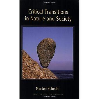 Les Transitions critiques dans la Nature et de la société: (études de Princeton en complexité)