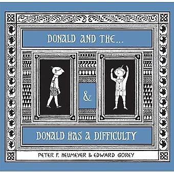 Donald and the... & Donald Has a Difficulty