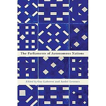The Parliaments of Autonomous Nations (Democracy, Diversity, and Citizen Engagement)