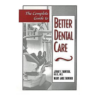 La guida completa alla migliore cura dentale