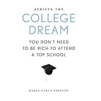 Jaga drömmen College: du behöver inte vara rik att delta i en toppen skola