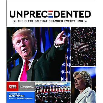 Ongekende: De verkiezing dat alles veranderd