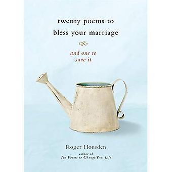 Zwanzig Gedichte, Ihre Ehe zu segnen: und zu speichern