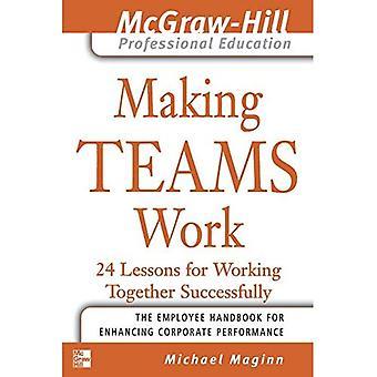 Les équipes en action: 24 leçons pour travailler ensemble avec succès (enseignement professionnel de Mcgraw-Hill)