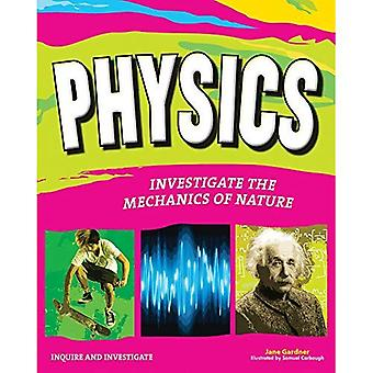 Physics: Investigate the Forces of Nature (Inquire and Investigate)