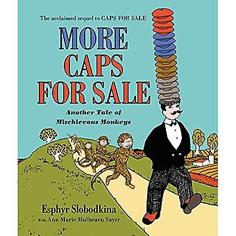 More Caps for Sale: Another Tale of Mischievous� Monkeys [Board book]