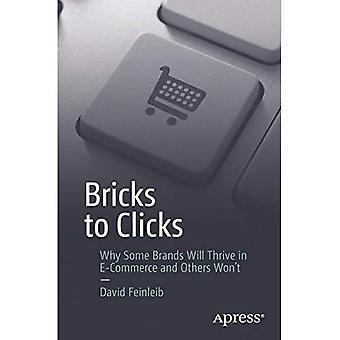 Briques aux clics: pourquoi certaines marques prospéreront dans le Commerce électronique et d'autres pas