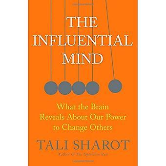 Inflytelserika sinnet: Vad hjärnan avslöjar om vår makt att ändra andra