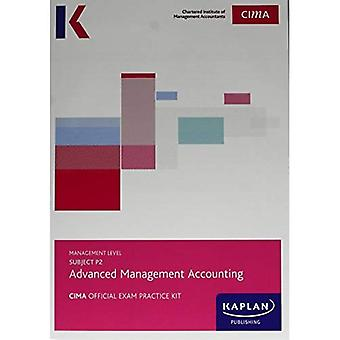 P2 ADVANCED MANAGEMENT ACCOUNTING - EXAM PRACTICE KIT