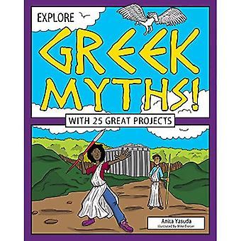 Explore Greek Myths!: With 25 Great Projects (Explore Your World)