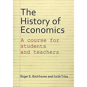 The History of Economics - A Course for Students and Teachers by Profe