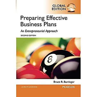 Barringer: Preparing Effective Business Plans: An Entrepreneurial Approach, Global Edition