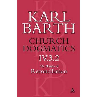 Kyrklig dogmatik läran om försoning volym 4 del 3.2 av Barth & Karl