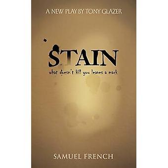 Stain by Glazer & Tony