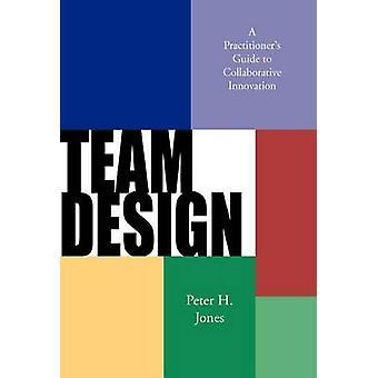 Teamdesign von Jones & Peter H.